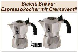 Informationen zum italienischen Espressokocher Bialetti Brikka.