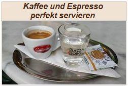 Informationen zum perfekten Servieren von Espresso und Kaffee.