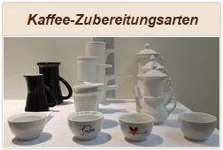 Informationen zu verschiedenen Kaffeezubereitungsarten.