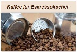 Kaffee für italienische Espressokocher.